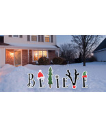 Believe Yard Sign Decoration Holiday Christmas Outdoor XMAS Lawn Outside - $69.95
