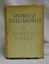 A Boldog Ember  Moricz Zsigmond - $45.00