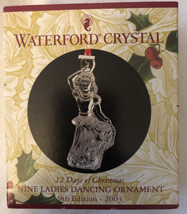 2003 Waterford Crystal Ornament 12 Days of Christmas 9 Ladies Dancing EUC - $23.75