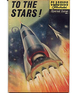 'To The Stars' Classics Illustrated vintage comic - $59.50