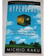 Del Hiperespacio A Scientific Odyssey a Través Paralelo Universes, Time ... - $12.14