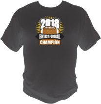 Fantasy Football Champion 2018 Themed Mens Graphic Sports Style T Shirt ... - $19.99