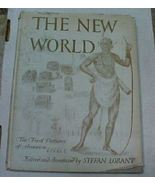 Antique Book The New World Lorant 1946 1st Edition - $19.00