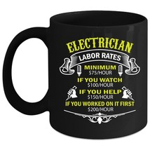 Electricican Labor Rates Mug, Cool Electrician Cup - $21.99