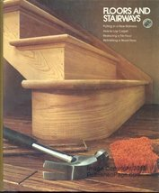 Floors and stairways (Home repair and improvement) [Jan 01, 1978] Time-L... - $1.99