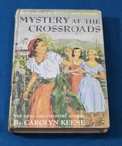 The Dana Girls No. 16; Mystery at the Crossroads by Carolyn Keene - $10.00