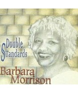 Double Standards Audio CD By Barbara Morrison Blue Lady Records Label 1 ... - $25.11