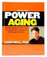 Bottom Line's Power Aging [Hardcover] Gary Null PHD - $1.24