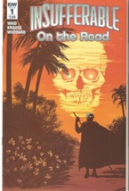 Insufferable: On the Road ( All 6 Issues ) IDW - $26.40