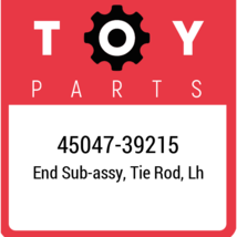 45047-39215 Toyota Tie Rod End, New Genuine OEM Part - $41.76