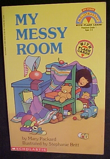 My Messy Room-Mary Packard;HELLO READER-PRE-GR.1;AGE3-6