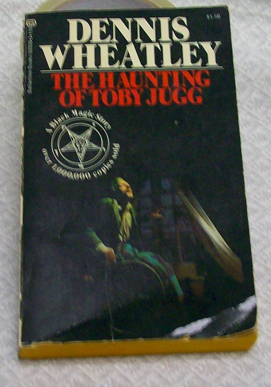 The Haunting of Toby Jugg, by Wheatley, Dennis