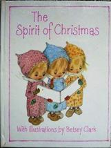 The Spirit of Christmas [Hardcover] [Jan 01, 1971] Michael F. Anderson and Betse