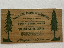Willapa Harbor Currency Twenty Five Cents Wood Certificate South Bend Wa... - $98.99
