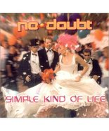 Simple Kind of Life / Full Circle / Beauty Contest [Audio CD] No Doubt - $9.90