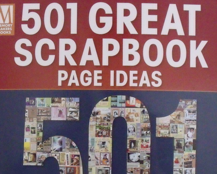 Book New 501 Great Scrapbook Page Ideas
