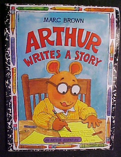 Arthur Writes a Story by Marc Brown;Authorship;Animals;Homework;1996,New HCDJ