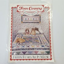 Four Corners Quilt Pattern Pretty Posies All In A Row Beginner and Beyond 9505 - $7.43