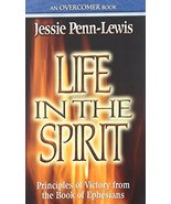 Life in the Spirit: Principles of Victory from the Book of Ephesians [Pa... - $7.99