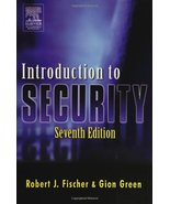 Introduction to Security, Seventh Edition [Dec 09, 2003] Fischer Ph.D., ... - $15.95