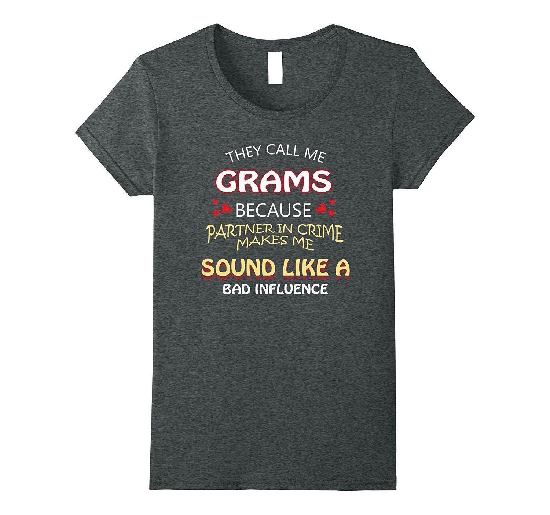 New Tee Call Me Grams T Shirt Funny Grams Shirts Wowen