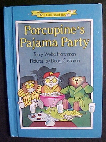 Porcupine's Pajama Party by Terry Webb Harshman; Doug Cushma