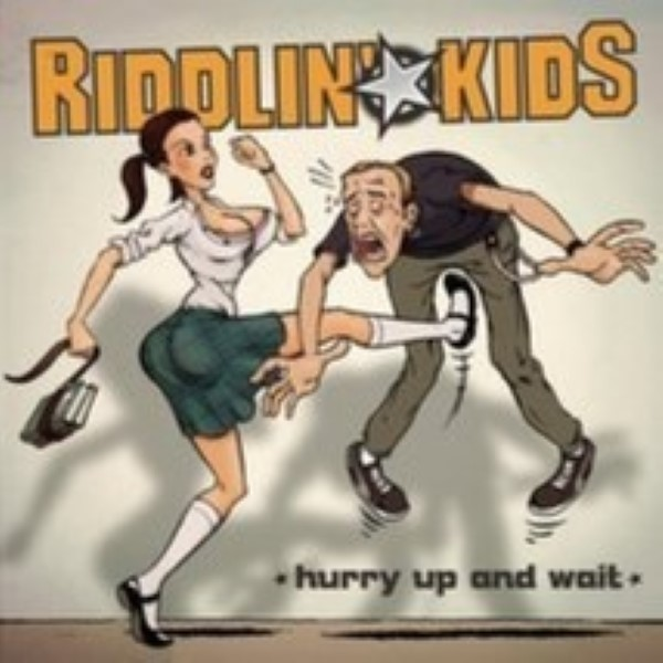 Hurry Up and Wait by Riddlin' Kids Cd