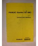 Operator's Manual for Fanuc Series 0i-MC - $87.00