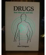 Drugs how they Act and Why by Alex Gringauz book - $19.39