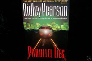 PARALLEL LIES BY RIDLEY PEARSON SIGNED HC/DJ 1ST EDIT