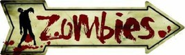 Zombies Arrow  Street Sign - $22.24