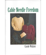 Cable Needle Freedom by Carole Wulster - $5.25