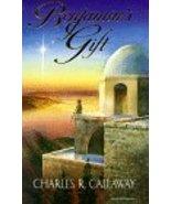 Benjamin's Gift Callaway, Charles R.; Holdaway, Richard and Wride, Gloy - $0.00