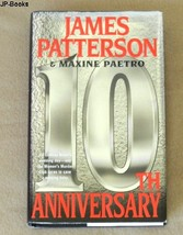 10th ANNIVERSARY.....by James Pattertson & Maxine Paetro - $6.99