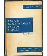 Finite-Dimensional Vector Spaces [Hardcover] Halmos, Paul R. - $12.62
