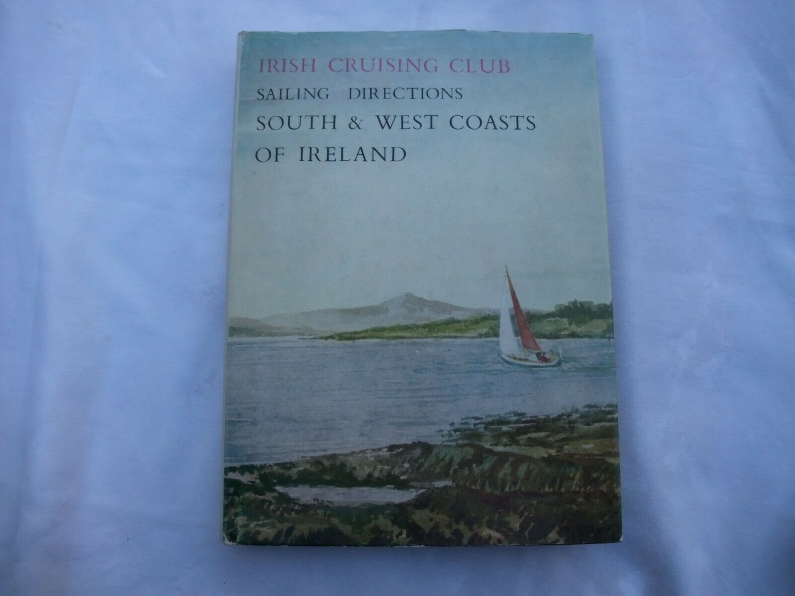 Primary image for Sailing Directions South & West Coasts of Ireland:  Irish Cruising Club 1978