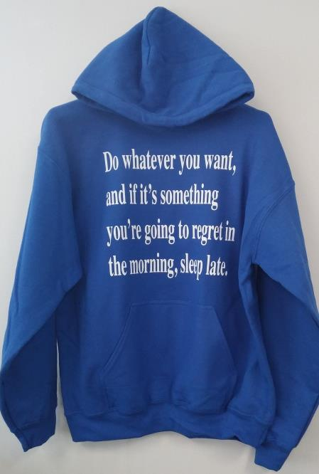 Pullover Hoodie - Do Whatever You Want..
