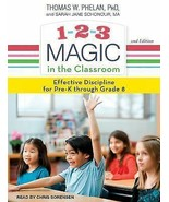 1-2-3 Magic in the Classroom: Effective Discipline for Pre-K Through Gra... - $13.17