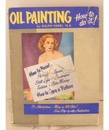 Oil Painting: How to Do It [Paperback] Ralph Fabri - $35.27