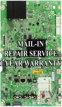 Mail-in Repair Service EBT63990603 MAIN EAX66466803 FOR 55UF7600 1 YEAR ... - $145.00