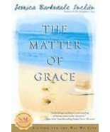 The Matter of Grace by Jessica Barksdale Inclan (2002, Paper - $9.97