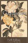 Gardenias by faith sullivan