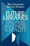 Future libraries