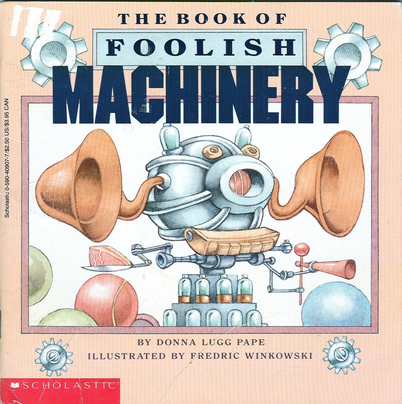 The book of foolish machinery
