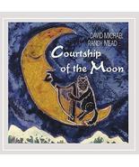 Courtship Of The Moon [Audio CD] David Michael & Randy Mead - $3.95