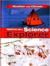 Prentice Hall Science Explorer: Weather And Climate PRENTICE HALL - $14.57