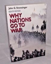 Why Nations Go to War John Stoessinger History Maps International Relati... - $14.84