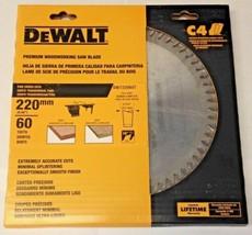 Dewalt DW722060T 220mm x 60 Teeth Full Kerf Premium Woodworking Saw Blade USA - $49.50