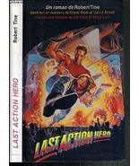 The Last Action Hero [Paperback] [Jan 01, 1993] Robert Tine - $20.79