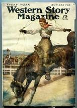 Western Story Magazine Pulp August 12 1922- Peg Leg Garfield - $94.58